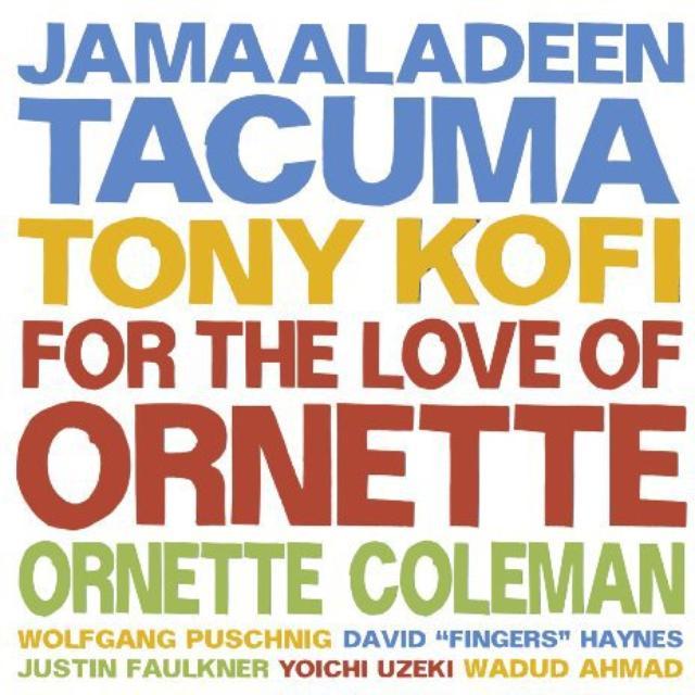 Jamaaladeen Tacuma / Tony Kofi / Ornette Colemann