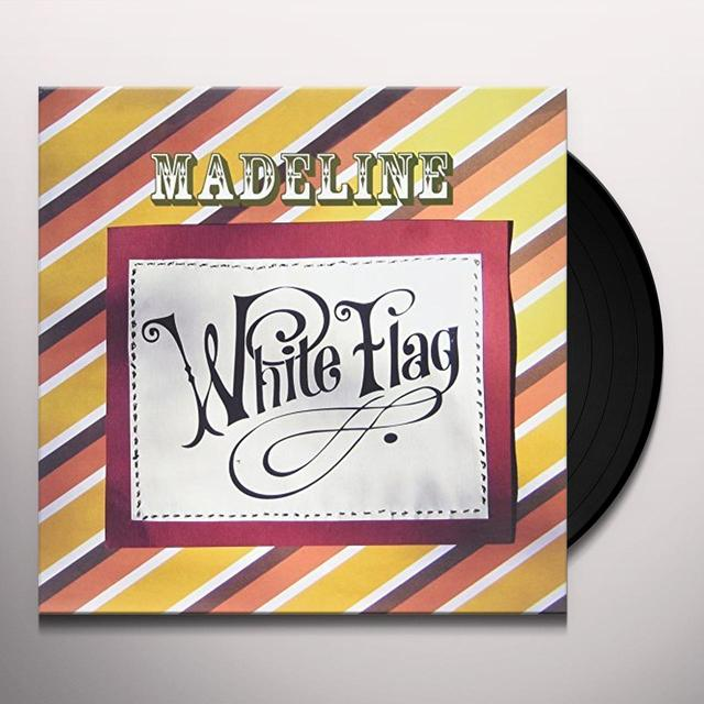 Madeline WHITE FLAG Vinyl Record