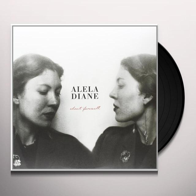 Alela Diane ABOUT FAREWELL Vinyl Record - 180 Gram Pressing, Digital Download Included