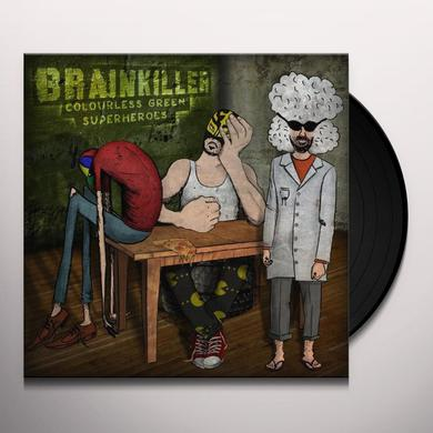 Brainkiller COLOURLESS GREEN SUPERHEROES Vinyl Record