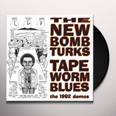 New Bomb Turks TAPEWORM BLUES (1992 DEMOS) Vinyl Record - 10 Inch Single