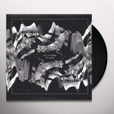 Ell V Gore SEX STATIC Vinyl Record