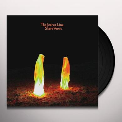 The Icarus Line SLAVE VOWS Vinyl Record
