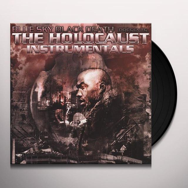Blue Sky Black Death THE HOLOCAUST: INSTRUMENTALS Vinyl Record