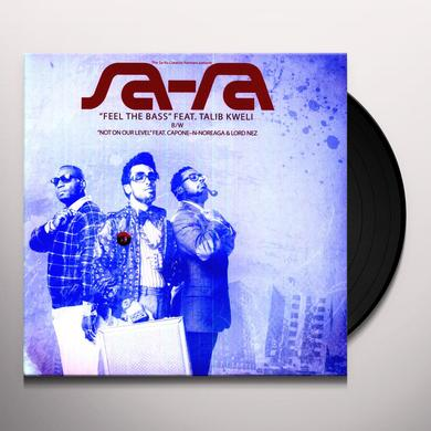 Sa-Ra FEEL THE BASS / NOT ON OUR LEVEL Vinyl Record