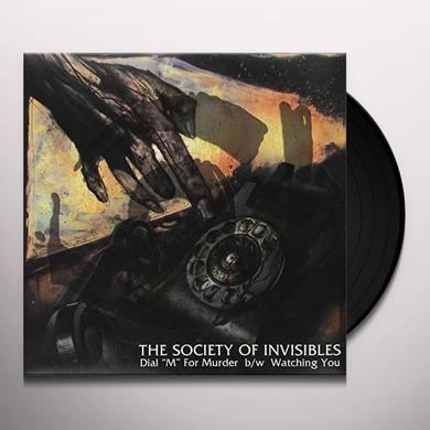 Society Of Invisibles DIAL M FOR MURDER / WATCHING YOU Vinyl Record