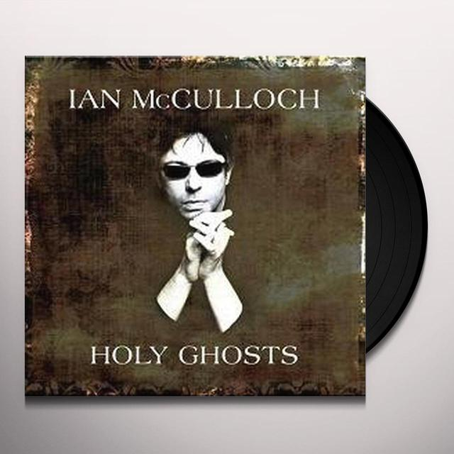 Ian Mcculloch HOLY GHOSTS Vinyl Record