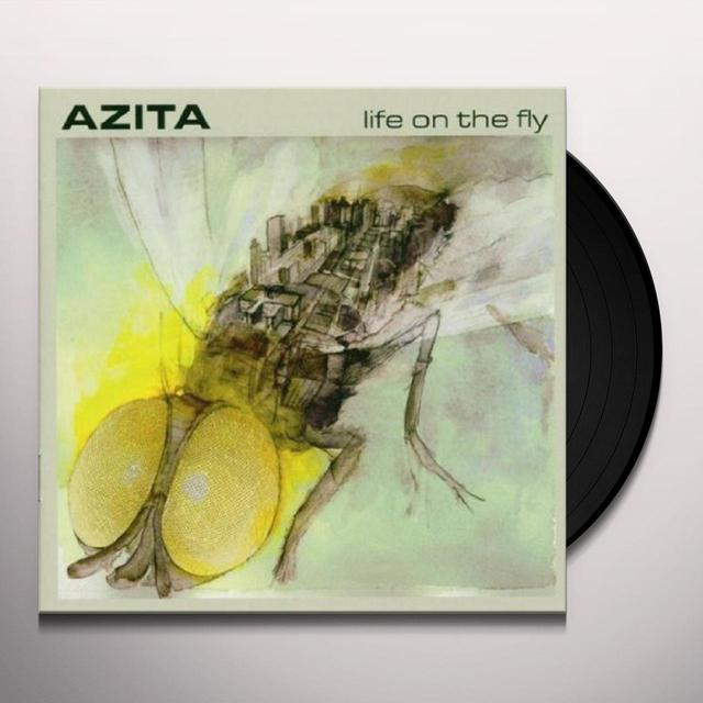 Azita LIFE ON THE FLY Vinyl Record