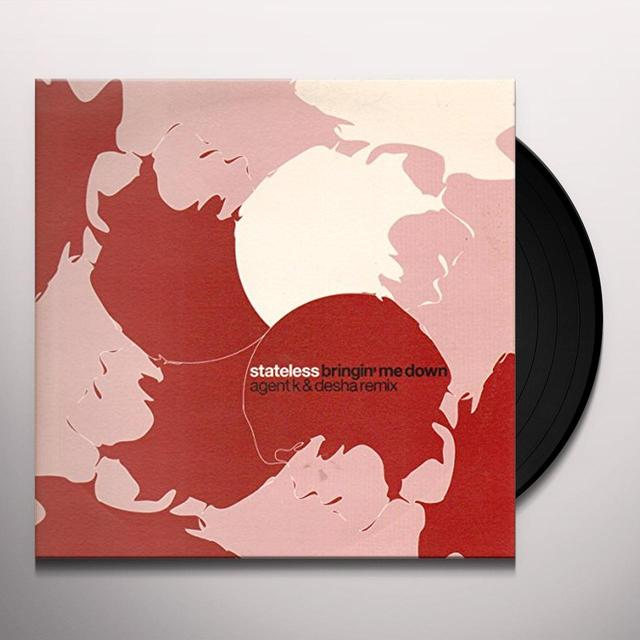 Stateless BRINGIN ME DOWN REMIXES Vinyl Record - UK Import