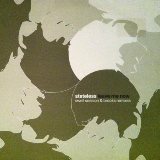 Stateless LEAVE ME NOW REMIXES Vinyl Record