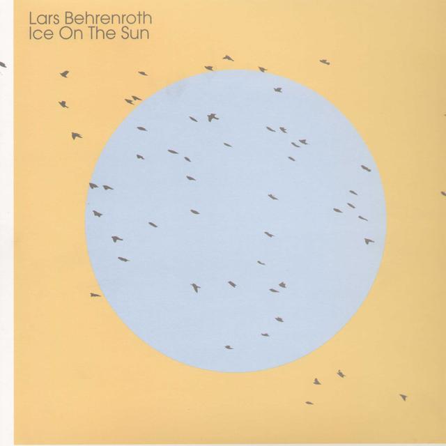 Lars Behenroth ICE ON THE SUN Vinyl Record