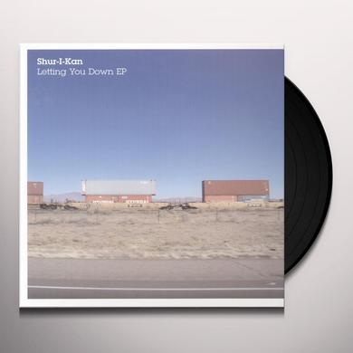 Shur I Kan LETTING YOUR DOWN (EP) Vinyl Record