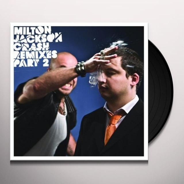Milton Jackson CRASH REMIXES 2 Vinyl Record