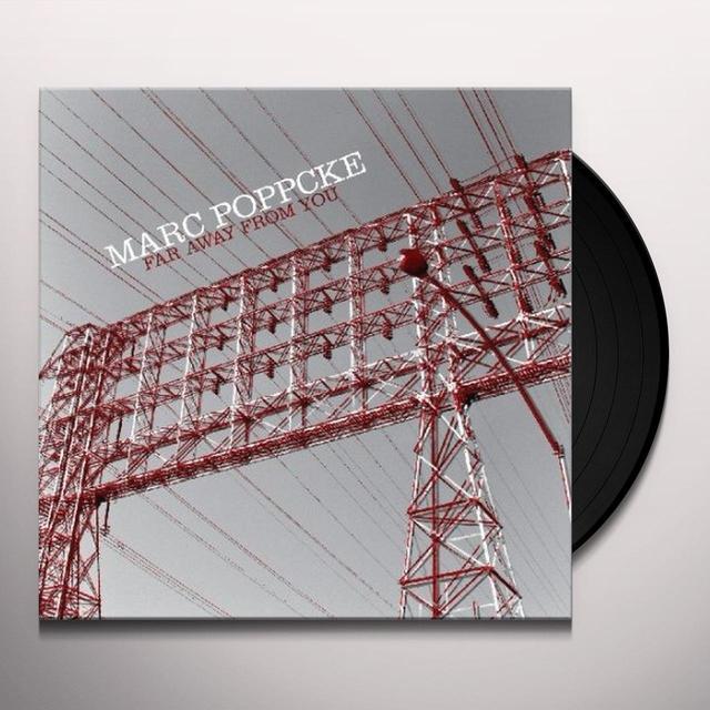 Marc Poppcke FAR AWAY FROM YOU Vinyl Record