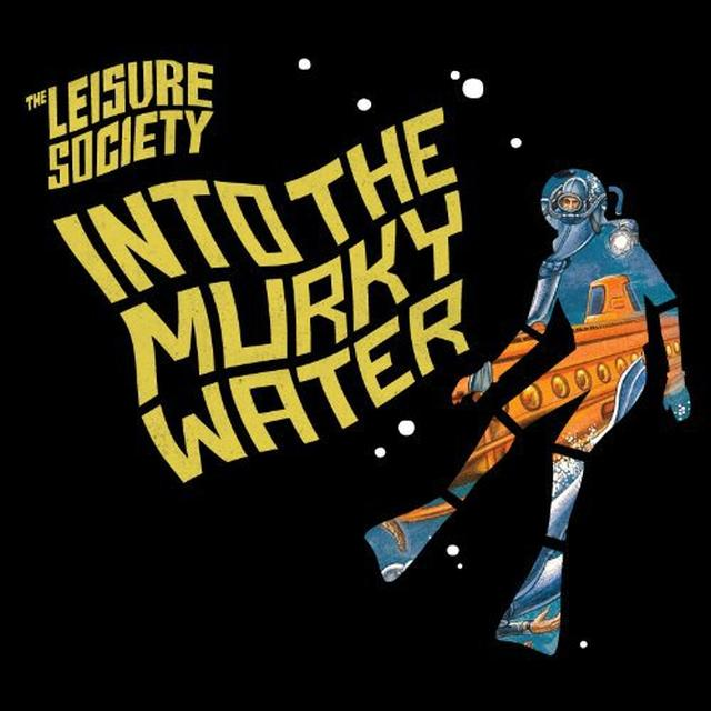 The Leisure Society INTO THE MURKY WATER Vinyl Record