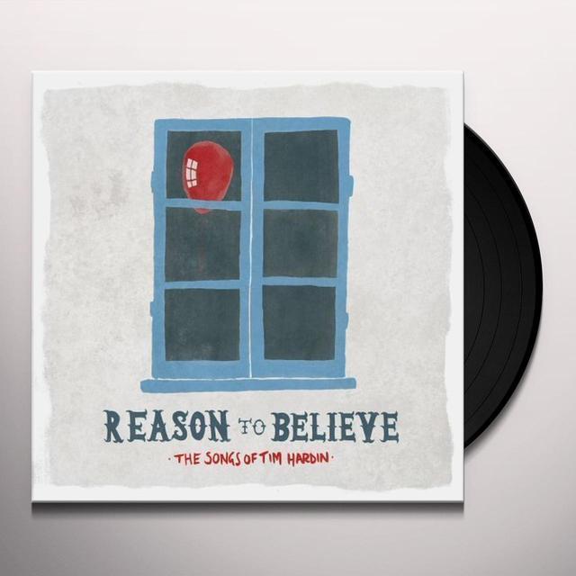 REASON TO BELIEVE: SONGS OF TIM HARDIN / VARIOUS Vinyl Record