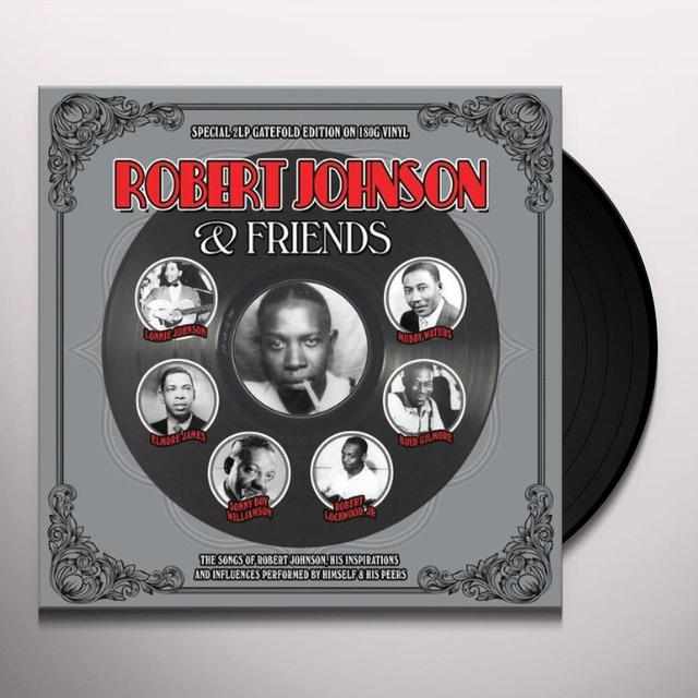 ROBERT JOHNSON & FRIENDS Vinyl Record