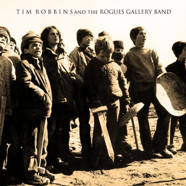 TIM ROBBINS & THE ROGUES GALLERY BAND Vinyl Record