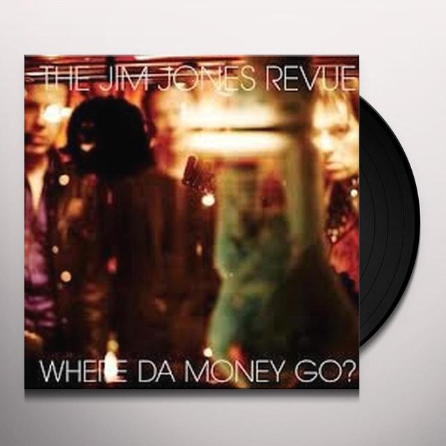 The Jim Jones Revue WHERE DA MONEY GO Vinyl Record