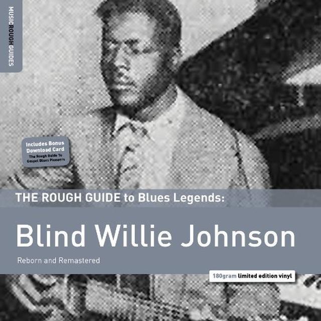 ROUGH GUIDE TO BLIND WILLIE JOHNSON Vinyl Record - 180 Gram Pressing, Remastered