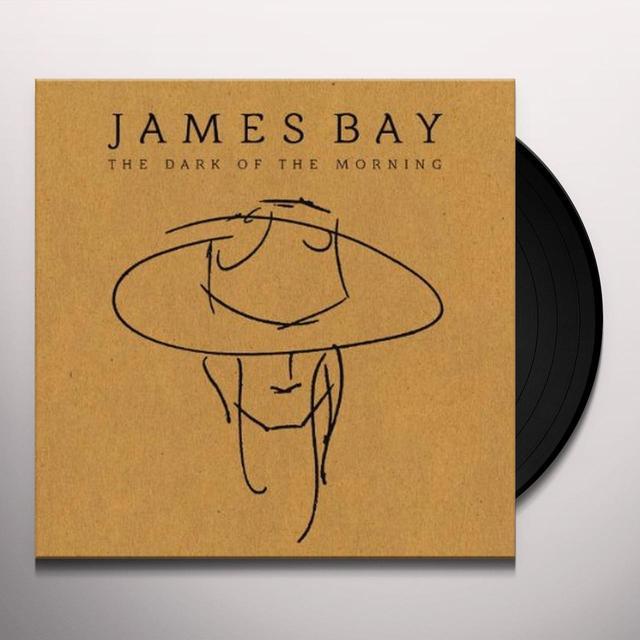 James Bay DARK OF THE MORNING (EP) Vinyl Record