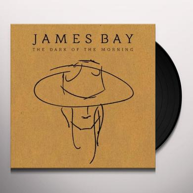 James Bay DARK OF THE MORNING (EP) Vinyl Record