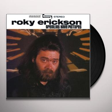 Roky Erickson GREMLINS HAVE PICTURES Vinyl Record