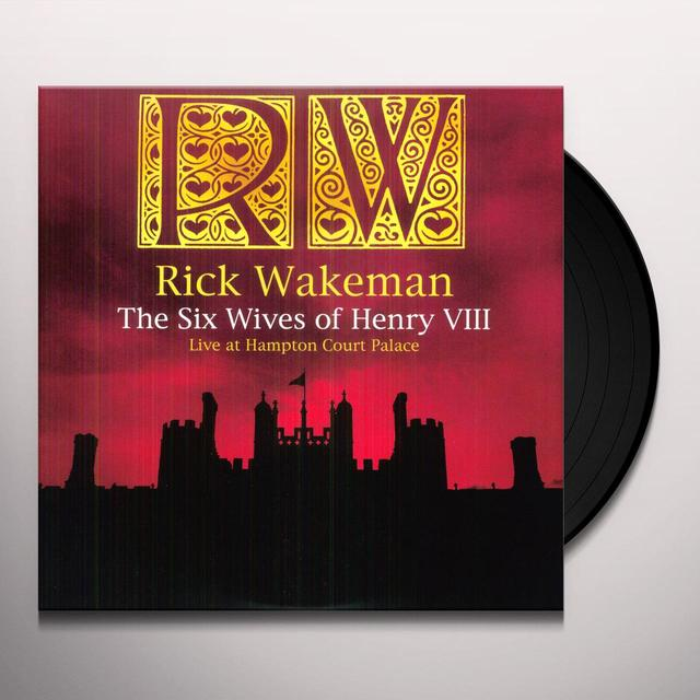 Rick Wakeman SIX WIVES OF HENRY VIII Vinyl Record - Limited Edition, 180 Gram Pressing