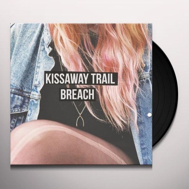 Kissaway Trail BREACH Vinyl Record - 180 Gram Pressing, Digital Download Included