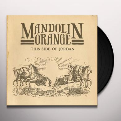 Mandolin Orange THIS SIDE OF JORDAN Vinyl Record
