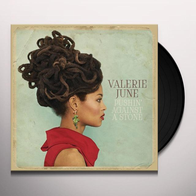 Valerie June PUSHIN AGAINST A STONE Vinyl Record
