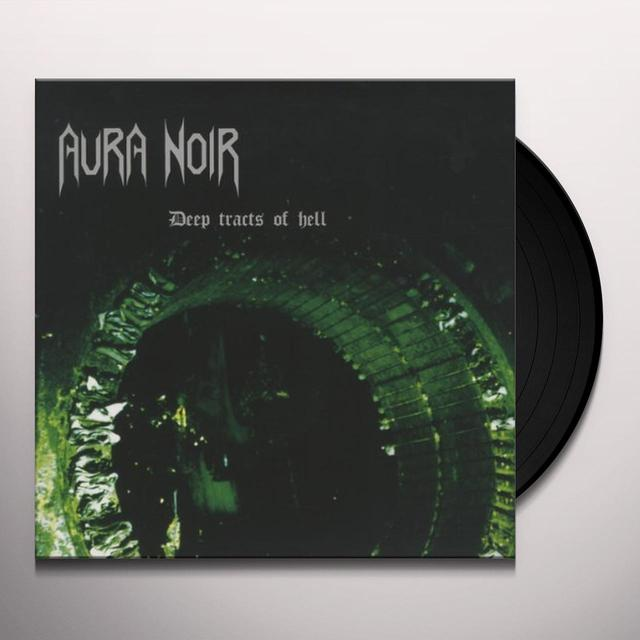 Aura Noir DEEP TRACTS OF HELL Vinyl Record