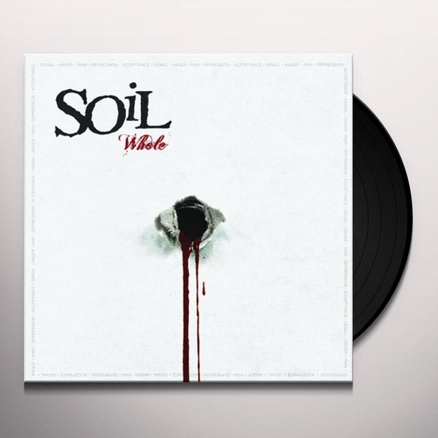 Soil WHOLE Vinyl Record