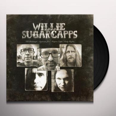WILLIE SUGARCAPPS Vinyl Record