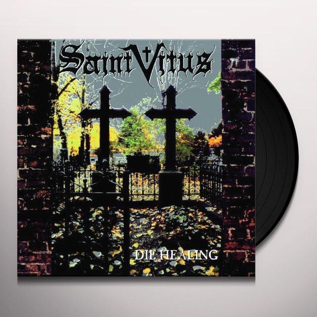 Saint Vitus DIE HEALING Vinyl Record