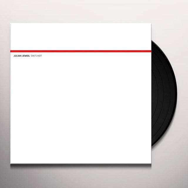 Julian Jeweil SHES HOT Vinyl Record