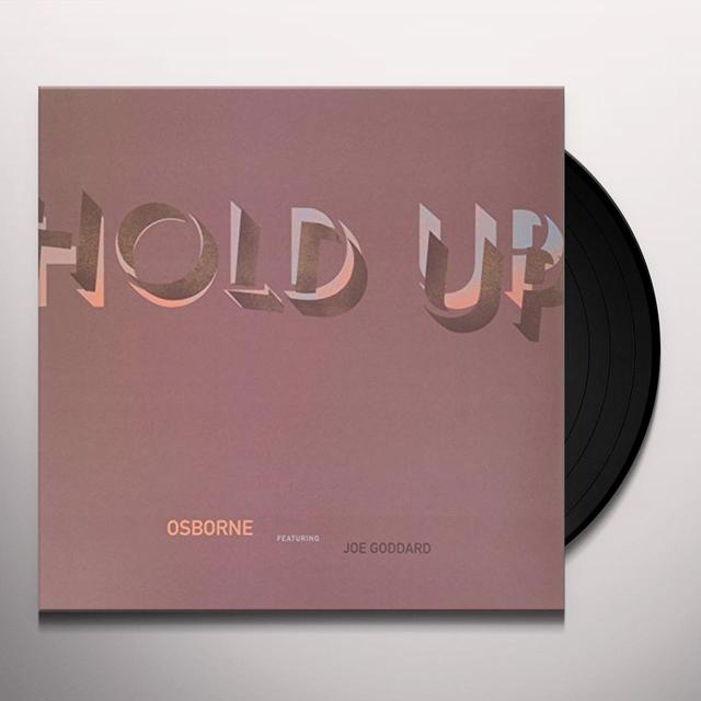 Osborne HOLD UP Vinyl Record