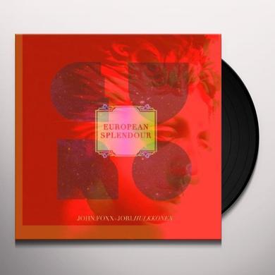 John Foxx & Jori Hulkkonen EUROPEAN SPLENDOUR (EP) Vinyl Record