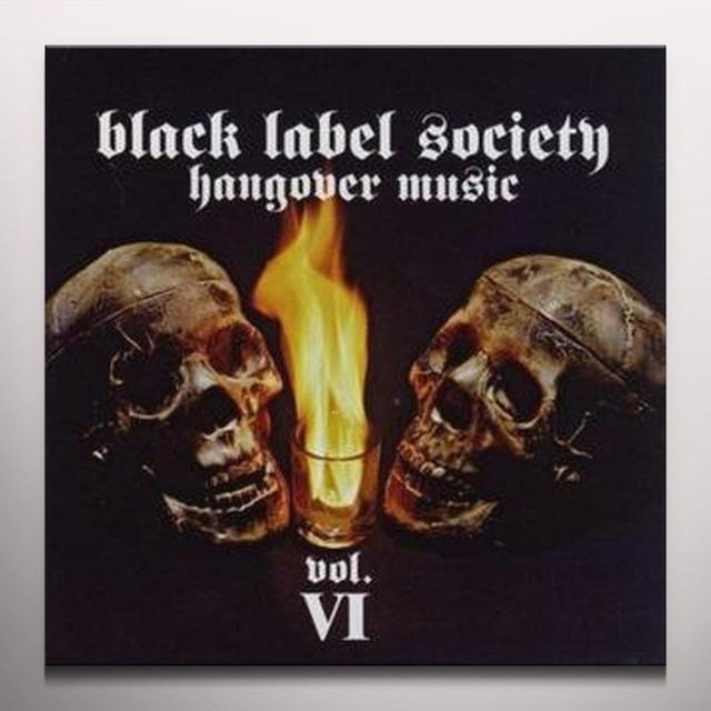 Black Label Society HANGOVER MUSIC VI (LTD) (COLV) (Vinyl)