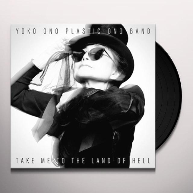Yoko / Plastic Ono Band Ono TAKE ME TO THE LAND OF HELL Vinyl Record