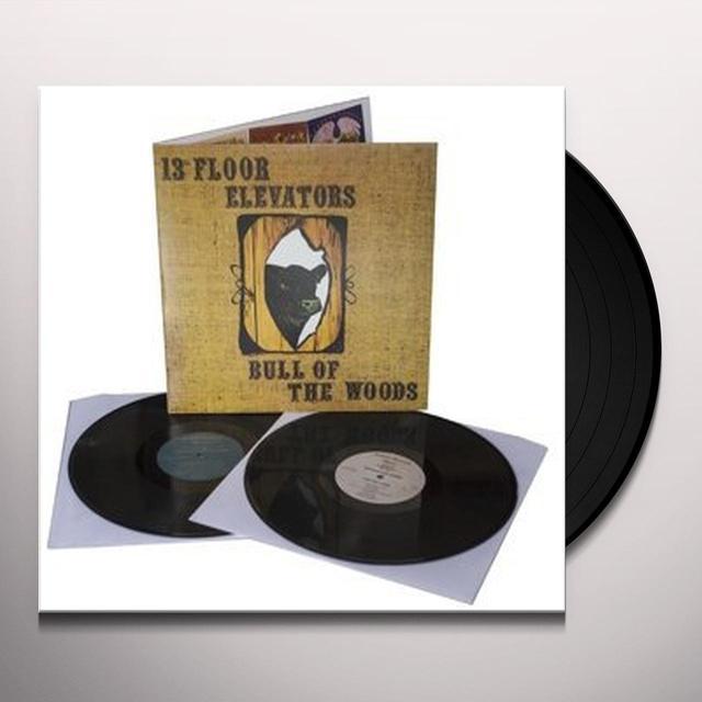 The 13th Floor Elevators BULL OF THE WOODS Vinyl Record