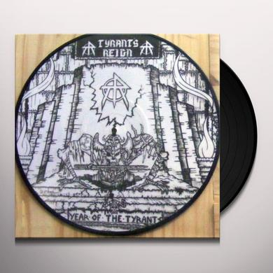 Tyrant'S Reign YEAR OF THE TYRANT Vinyl Record