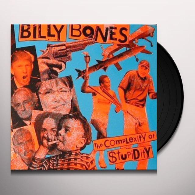 Billybones COMPLEXITY OF STUPIDITY Vinyl Record