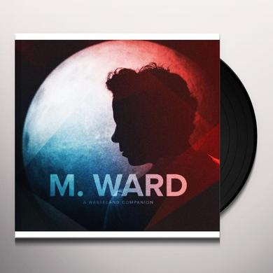 M Ward WASTELAND COMPANION (GER) Vinyl Record