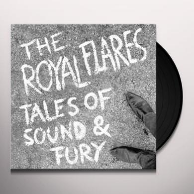 Royal Flares TALES OF SOUND & FURY Vinyl Record