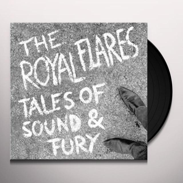 Royal Flares TALES OF SOUND & FURY Vinyl Record