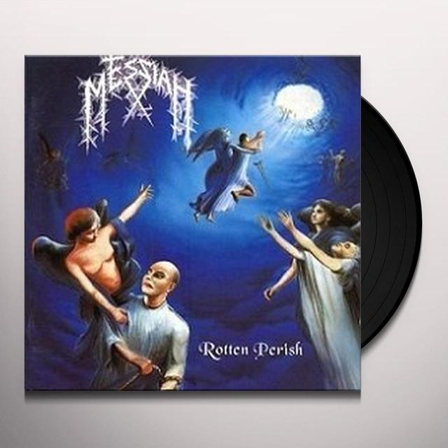 Messiah ROTTEN PERISH Vinyl Record - Holland Import
