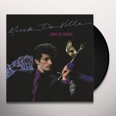 Mink Deville COUP DE GRACE Vinyl Record