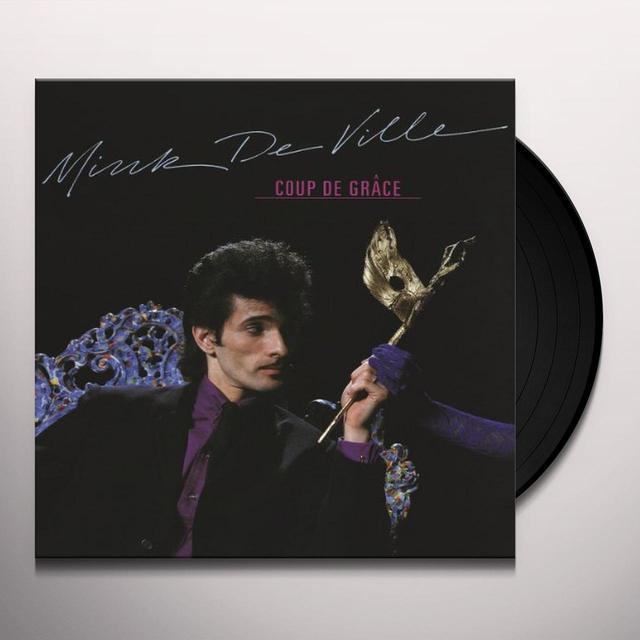 Mink Deville COUP DE GRACE Vinyl Record - 180 Gram Pressing