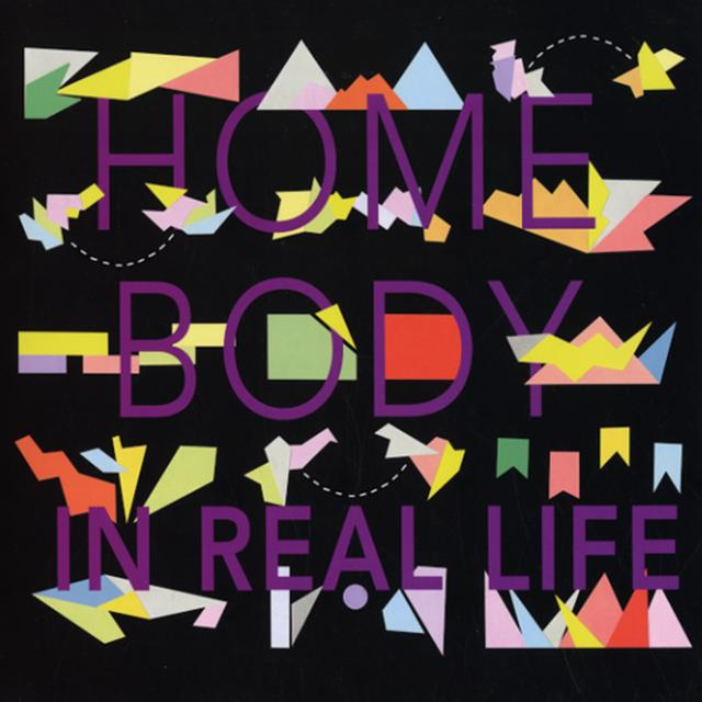 Home Body IN REAL LIFE Vinyl Record